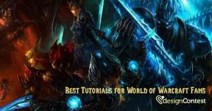 Best Tutorials for World of Warcraft Fans