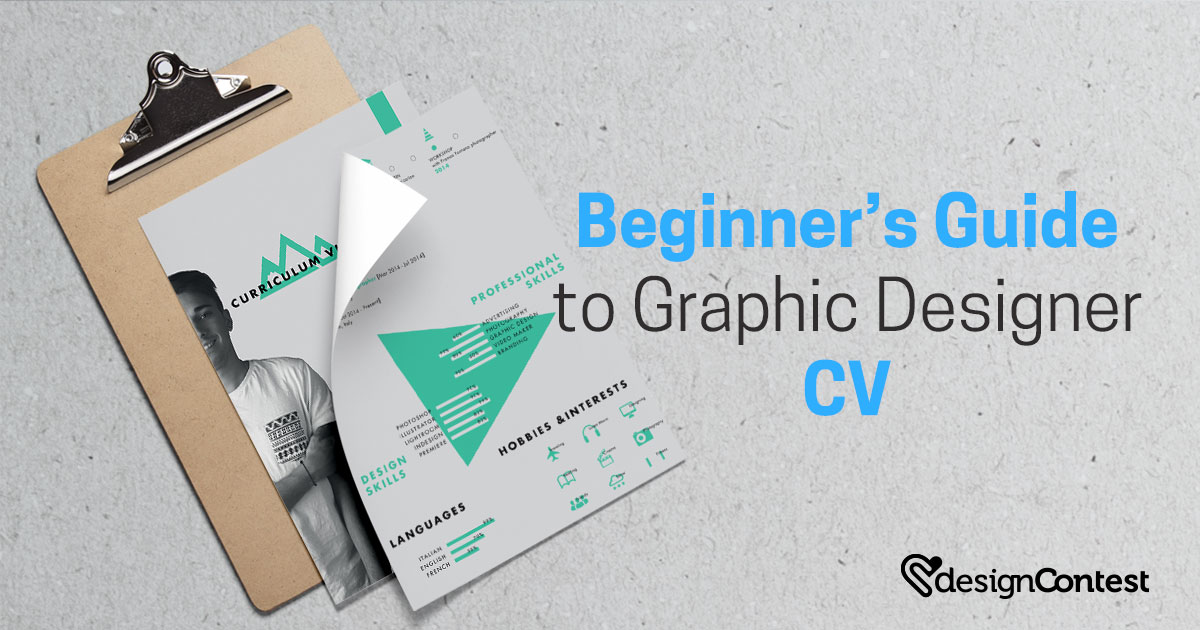 Beginner's Guide to Compiling Graphic Designer CV