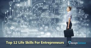 Top 12 Life Skills For Entrepreneurs
