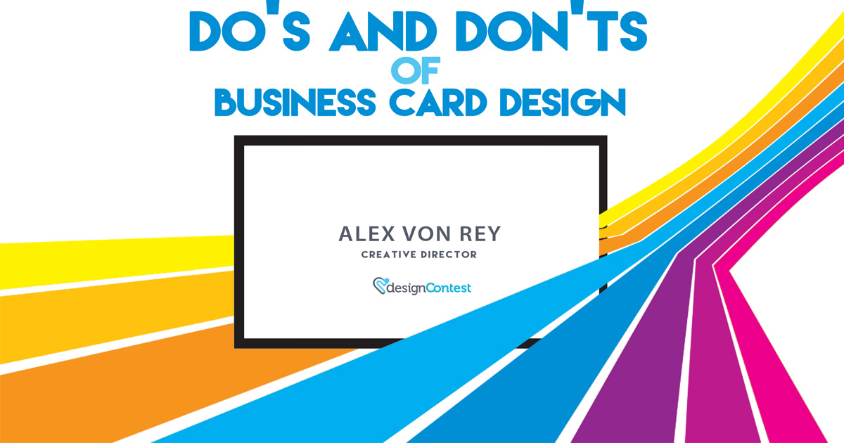 Do's and Don'ts of Business Card Design
