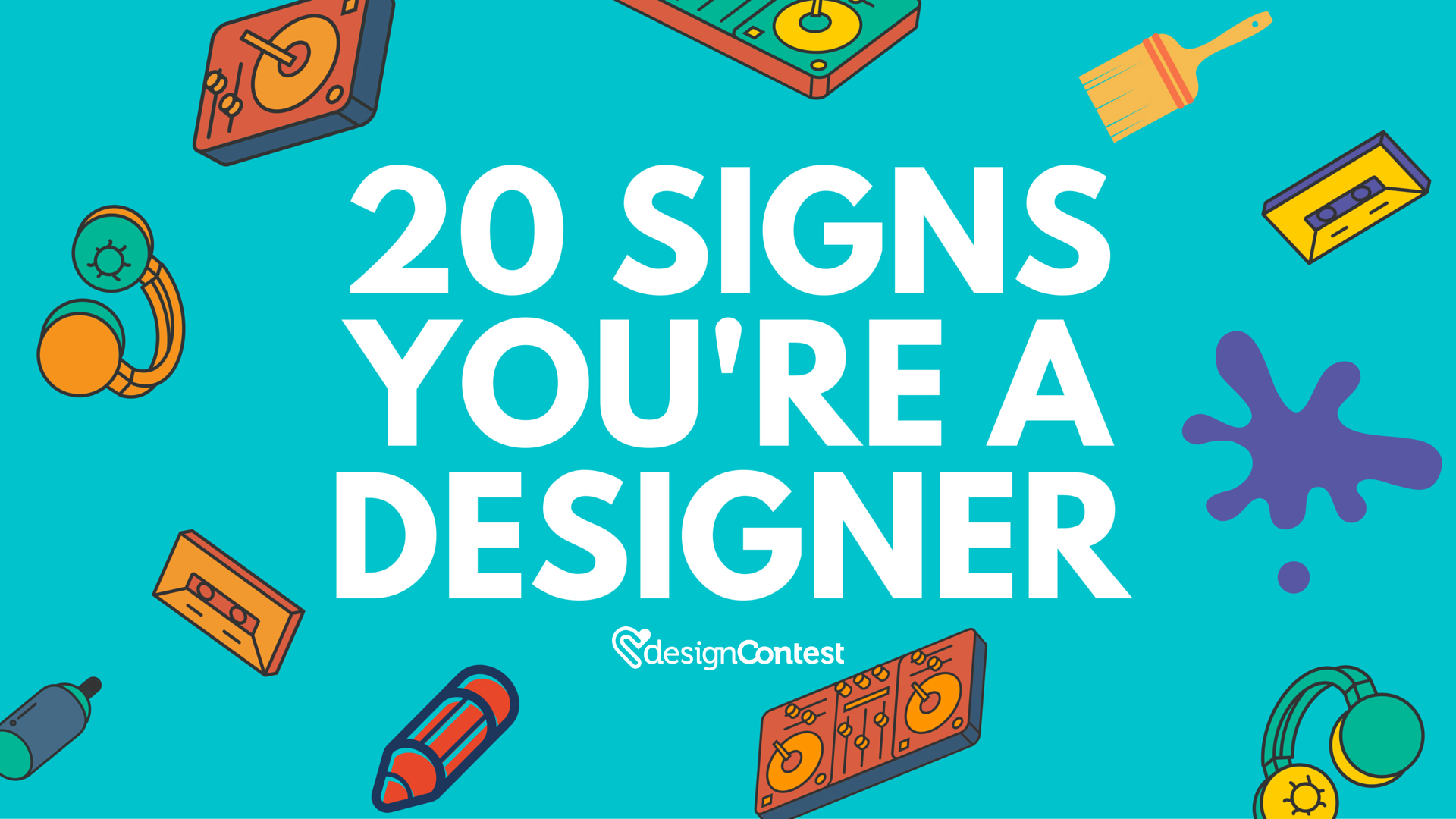 20 Signs You're a Designer