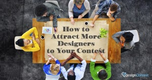 Get the Most Out of Your Design Contest!
