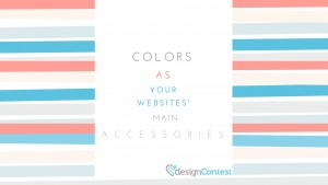Colors As Your Websites' Main Accessories