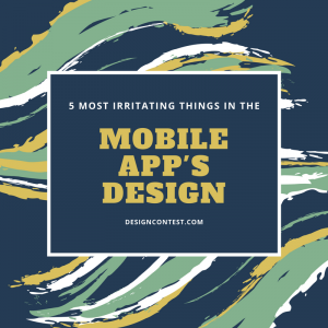 5 Most Irritating Things In Mobile App's Design