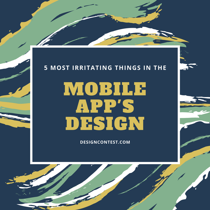 5 Most Irritating Things In Mobile App's Design
