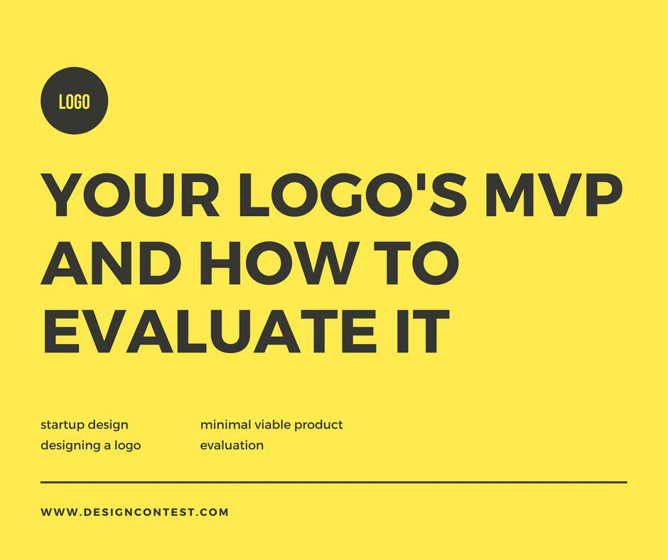 Your Logo's MVP And How To Evaluate It