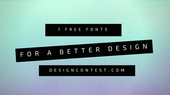 7 Free Creative Fonts For A Better Design
