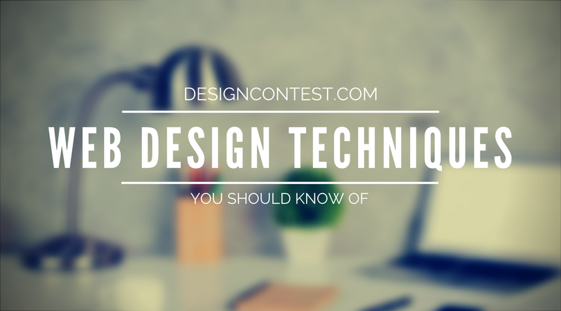 Effective Web Design Techniques You Should Know Of