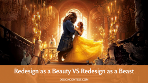 Redesign As A Beauty VS Redesign As A Beast