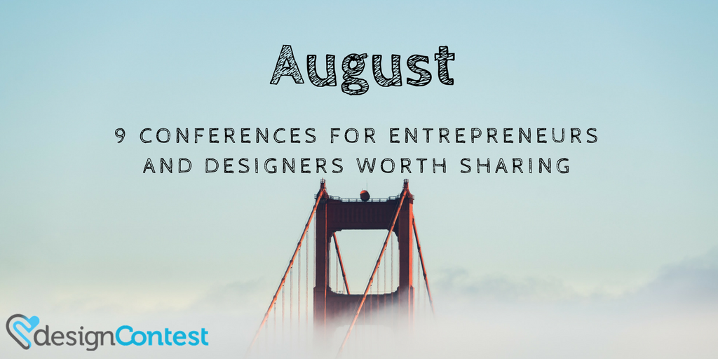 August: 9 Conferences For Entrepreneurs And Designers Worth Sharing
