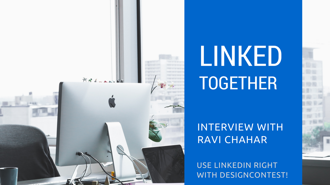 Linked Together: Interview With Ravi Chahar On Using LinkedIn Right