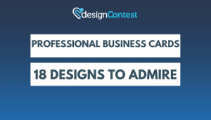 Professional Business Cards: 18 Designs To Admire