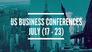 Business Conferences (July, 17 – 23)