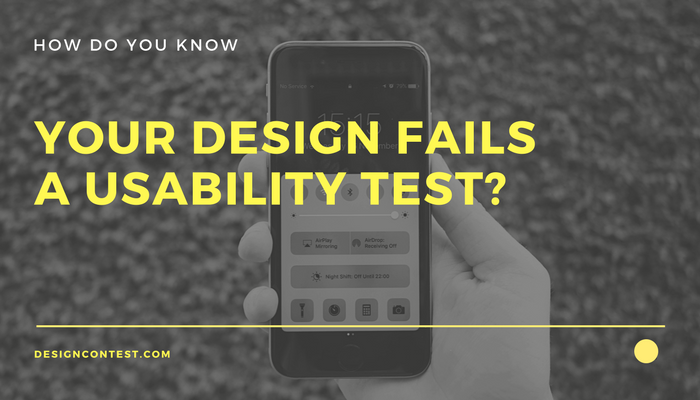 How Do You Know That Your Design Fails A Usability Test?