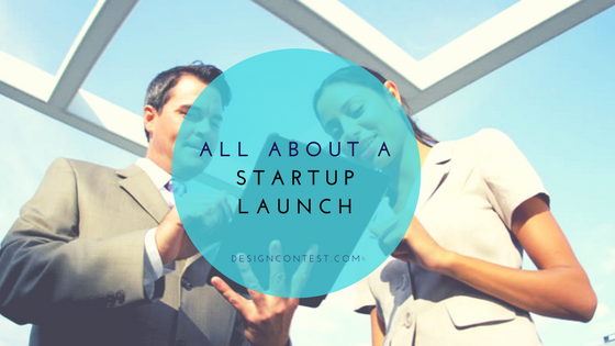 Everything To Know Before A Startup Launch