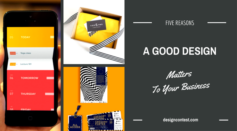 5 Reasons A Good Design Matters To Your Business