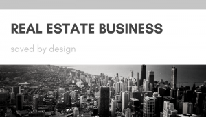 Real Estate Business Saved By Design