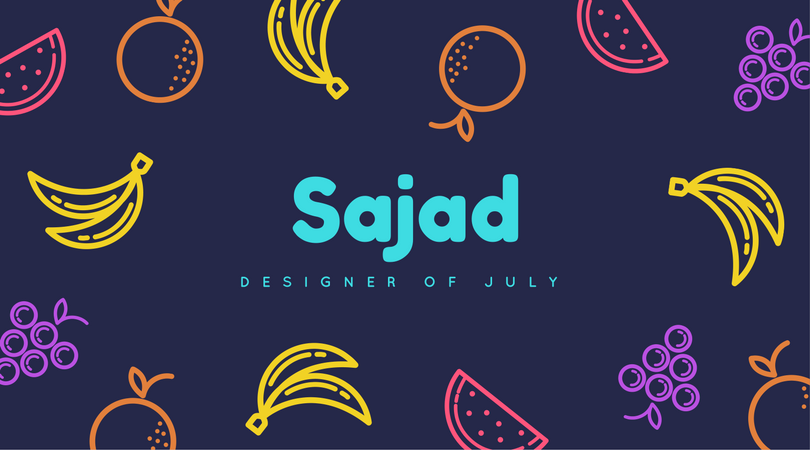 Designer Of The Month: Sajad – July 2017