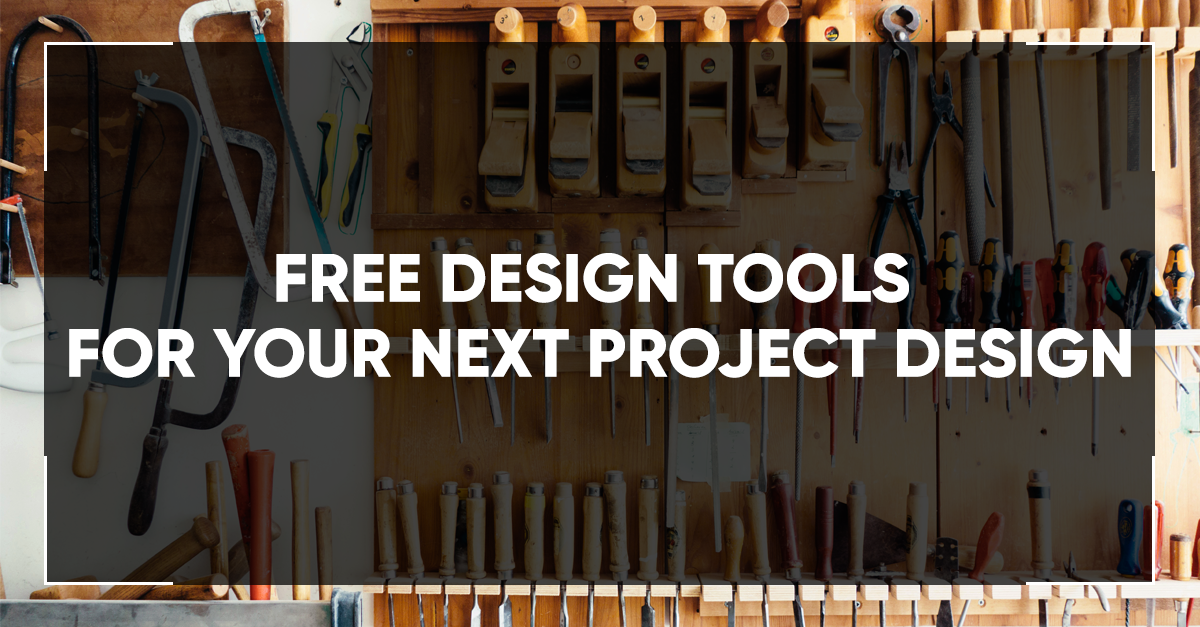 Free Design Tools For Your Next Project Design