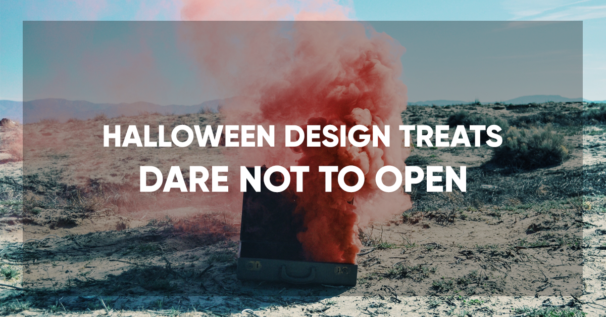 Halloween Design Treats: Dare Not To Open