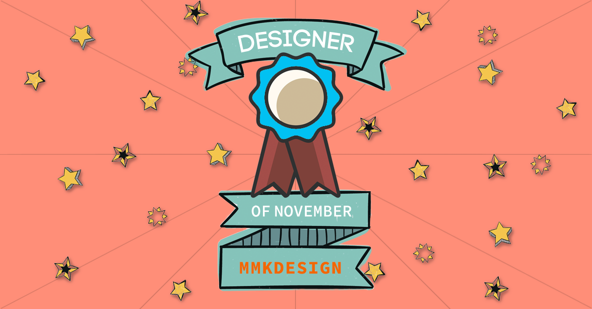 Designer Of The Month: Mmkdesign – November 2017
