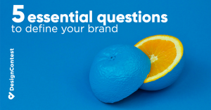 5 Essential Questions To Define Your Brand