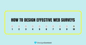 How To Design Effective Web Surveys
